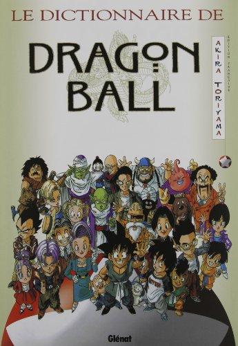 9782723429450: Le dictionnaire de Dragon Ball (Japon)