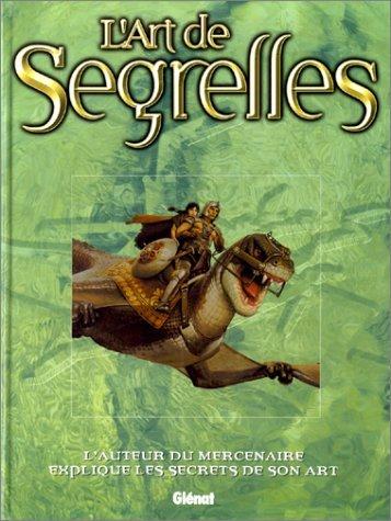9782723430524: L'art de Segrelles
