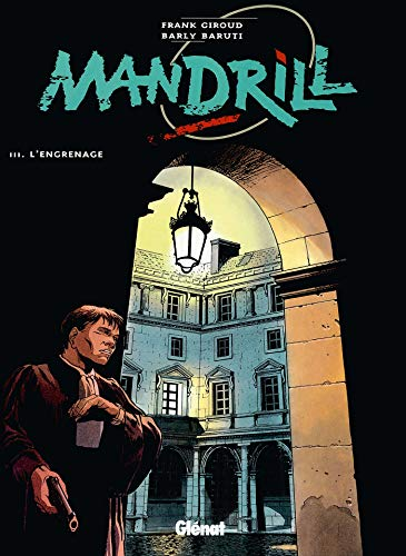 9782723430692: Mandrill, Tome 3 : L'engrenage (Bulle noire)
