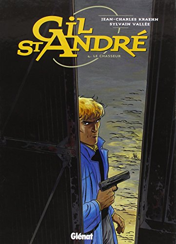 9782723431309: Gil Saint-Andr�, tome 4 : Le Chasseur