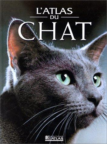 9782723432290: Atlas du chat