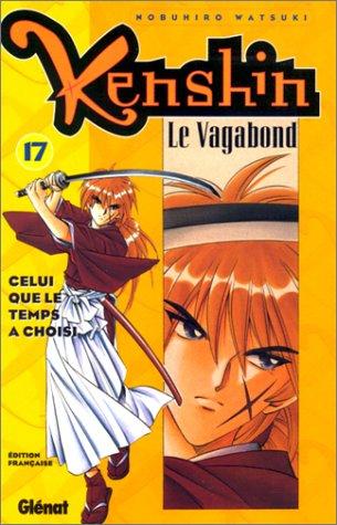 9782723433150: Kenshin le vagabond, tome 17 : Celui que le temps a choisi