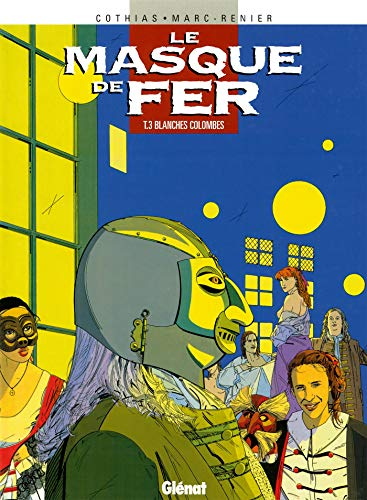 9782723433976: Le Masque de fer, tome 3 : Blanches Colombes