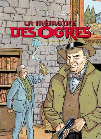 9782723434003: La Mémoire des ogres, tome 4 : Réflexions