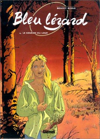 9782723434126: Bleu Lézard, tome 4 : Le Sourire du loup