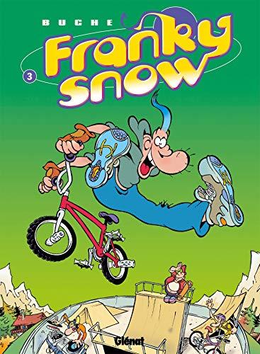 9782723434263: Franky Snow, Tome 3 : Frime contrôle
