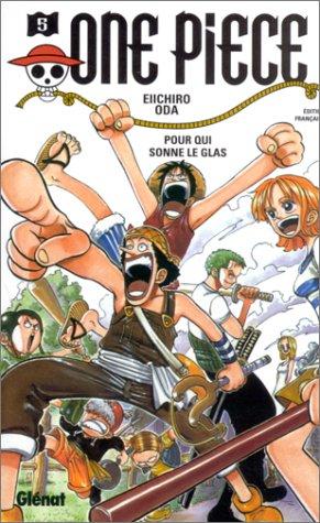 9782723434829: One Piece, tome 5 : Pour qui sonne le glas