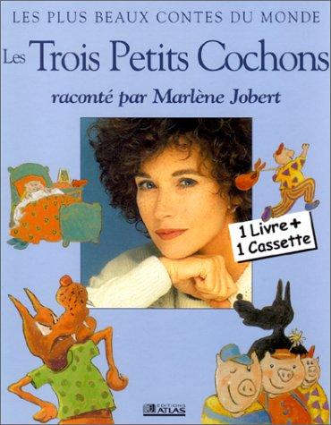 9782723435222: Les Trois Petits Cochons - Raconté par Marlène Jobert (1 livre + 1 cassette)