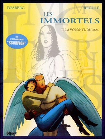 9782723435390: Les Immortels, tome 2 : La Volont� du mal