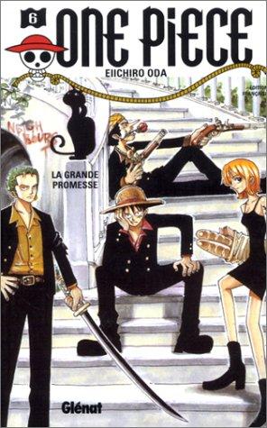 9782723435604: One Piece, tome 6 : La Grande Promesse