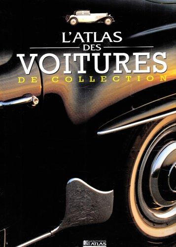 9782723435611: L'Atlas des voitures de collection