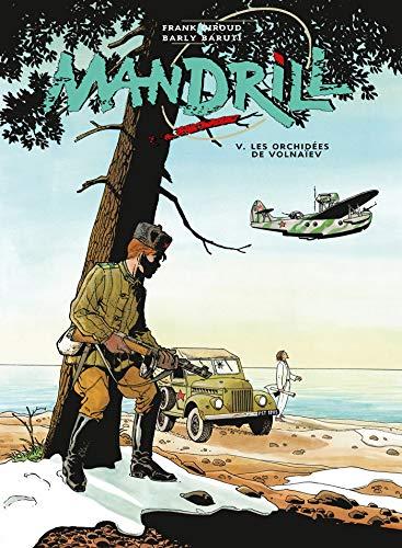 MANDRILL T05 : LES ORCHIDÉES DE VOLNAÏEV: BARUTI BARLY