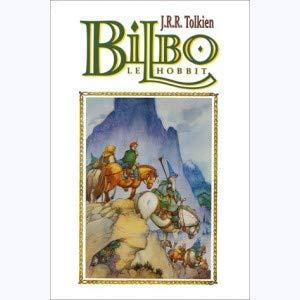 Bilbo le Hobbit (2723436101) by Tolkien, J.R.R.; Wenzel, David; Dixon, Charles