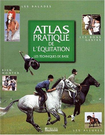 9782723436595: Atlas pratique de l'équitation