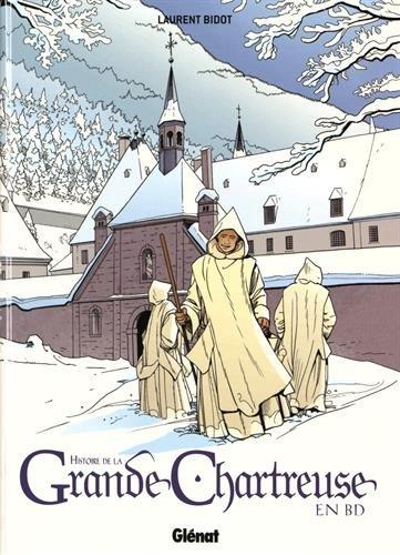9782723436670: L'Histoire de La Grande Chartreuse en BD