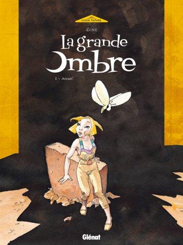 """""""la grande ombre t.1 ; arcan'"""" (2723437213) by Gine"""
