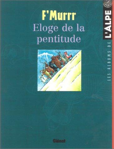 9782723437257: Eloge de la pentitude (French Edition)