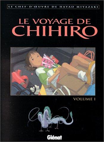 9782723437813: Le voyage de Chihiro : Tome 1