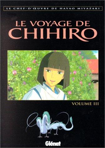 VOYAGE DE CHIHIRO T03: MIYAZAKI HAYAO
