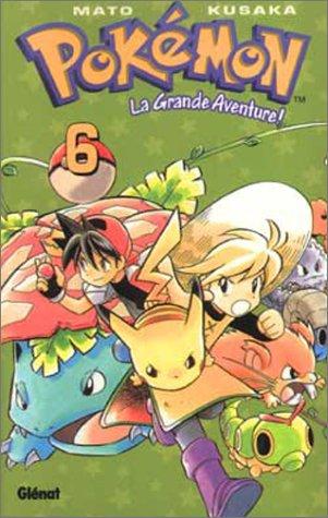 9782723437899: Pokémon la grande aventure ! Tome 6