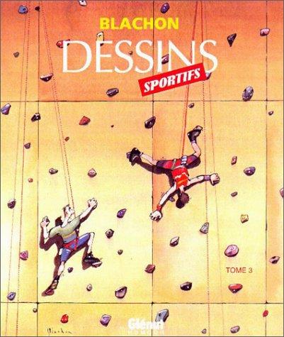 DESSINS SPORTIFS T03: BLACHON ROGER