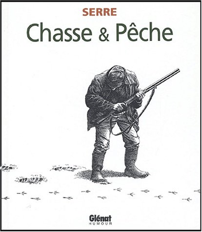 9782723439770: Chasse & pêche (French Edition)