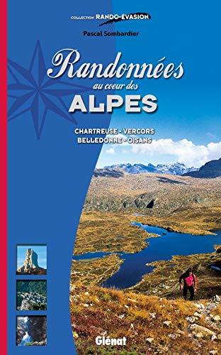 9782723439978: Randonn�es au coeur des Alpes, nouvelle �dition