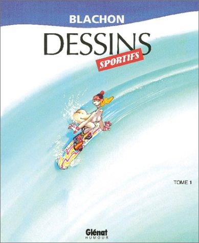 DESSINS SPORTIFS T01 N.E.: BLACHON ROGER