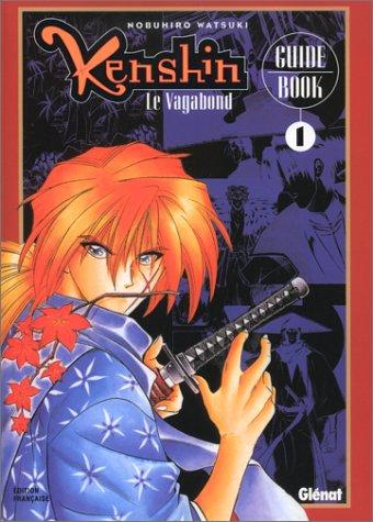 KENSHIN LE VAGABOND GUIDE BOOK T01: NOBUHIRO WATSUKI