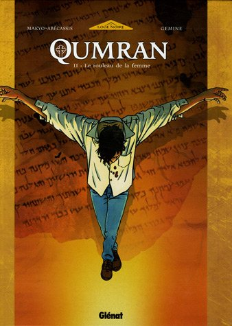 Qumran, Tome 2 (French Edition): Pierre Makyo