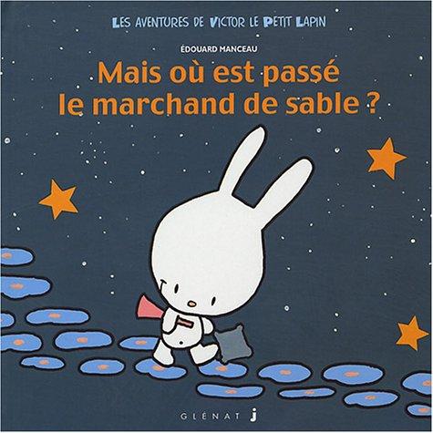 Mais Ou Est Passe Le Marchand De: Edouard Manceau