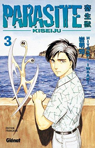 9782723442374: Parasite Kiseiju, tome 3