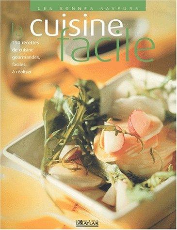 9782723442855: Les Bonnes Saveurs de la cuisine facile