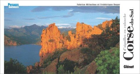 9782723443074: D'Aiguilles en lagons en Corse du sud