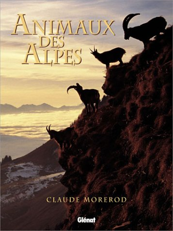 9782723443739: Animaux des Alpes (French Edition)