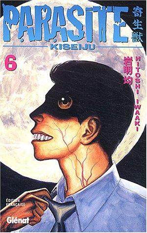 9782723443890: Parasite Kiseiju, tome 6