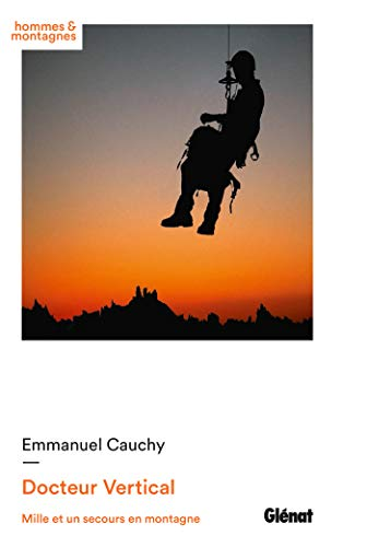 Docteur Vertical (French Edition): Emmanuel Cauchy