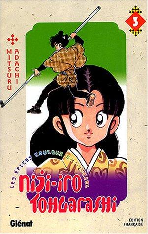 NIJI-IRO TOHGARASHI T03: ADACHI MITSURU