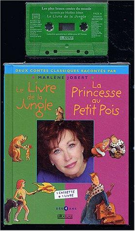9782723444507: La Princesse au petit pois et Le Livre de la jungle (1 livre + 1 cassette)