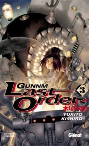 9782723446242: Gunnm Last Order, Tome 3 (French Edition)