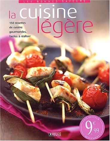 La cuisine légère (Les bonnes saveurs): Atlas