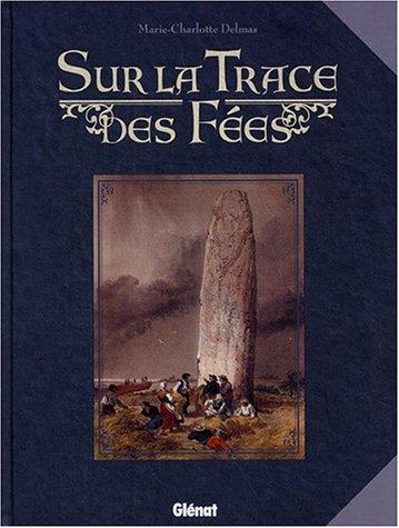 9782723447386: Sur la Trace des Fées (French Edition)