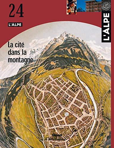 L'Alpe, tome 24 : La Cité dans: Thomas Lemot; Marie-Christine