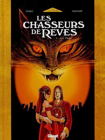 9782723448604: Les Chasseurs de R�ves, Tome 2 : Les chats