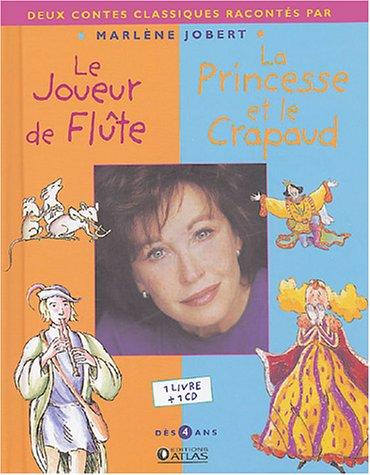 9782723448758: Le Joueur de flûte ; La Princesse et le Crapaud (1CD audio)