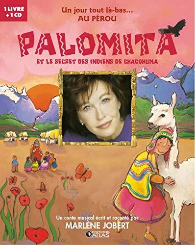 9782723448949: Palomita et le secret des indiens Chacohuma (1CD audio) (French Edition)