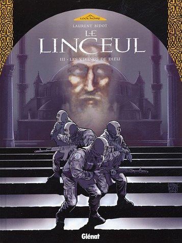 LINCEUL T03 (LE) : LES VIKINGS DE DIEU: BIDOT LAURENT