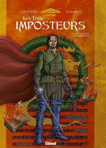 Les Trois Imposteurs, Tome 1 : Le: Christophe Lemoine; Jean-Marie
