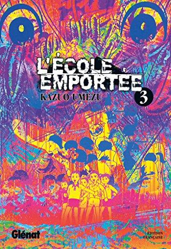 9782723449618: L'École emportée - Tome 03