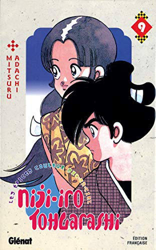 9782723449700: Niji-Iro Tohgarashi Vol.9